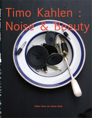 timokahlen_noise and beauty_2010 cover.jpg (147946 Byte)